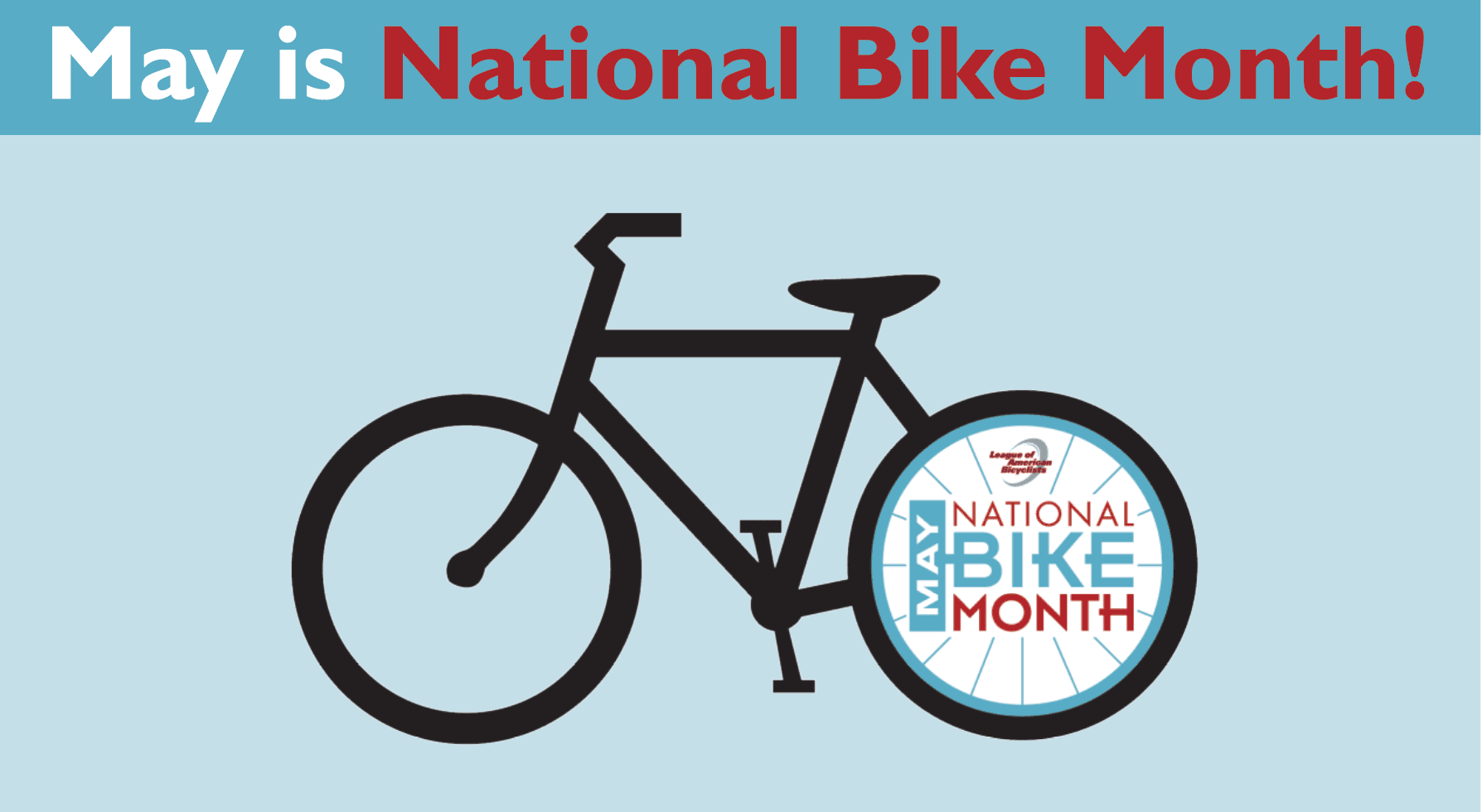 "National bike month graphic, showing a bicycle with the words ""May is National Bike Month!"""