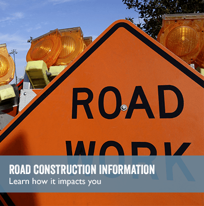 Road Work sign; link to CONSTRUCTION INFORMATION: Learn how it impacts you