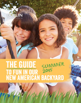 The Guide to Fun in our New American backyard - Summer 2015